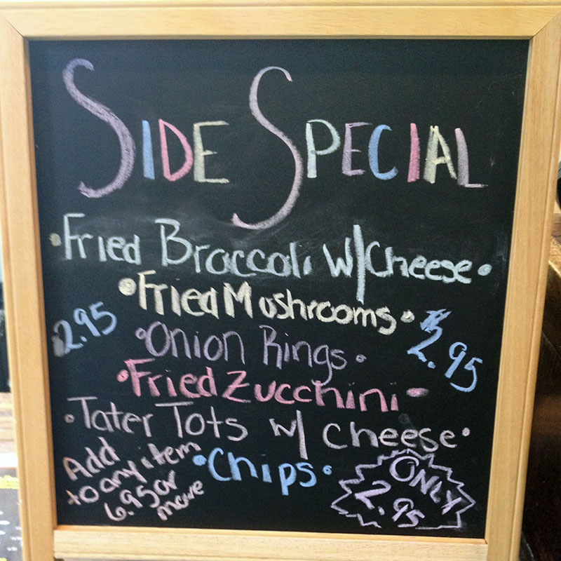 Chippery side order specials - Only $2.95 each with pruchase of $6.95